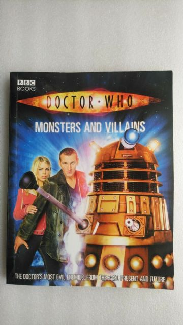 Doctor Who , Monsters and Villains by Justin Richards ( 2005)